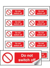 10 x Do Not Switch Off Labels - 40 x 18mm