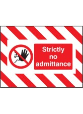 Door Screen Sign - Strictly No Admittance