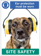 Ear protection must be worn - dog poster 420x594mm synthetic paper