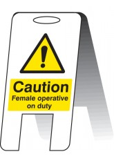 Caution Female Operative on Duty - Self Standing Folding Sign