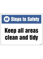 6S Steps to Safety - Keep All Areas Clean and tidy