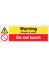 Warning People at Work Do Not Touch